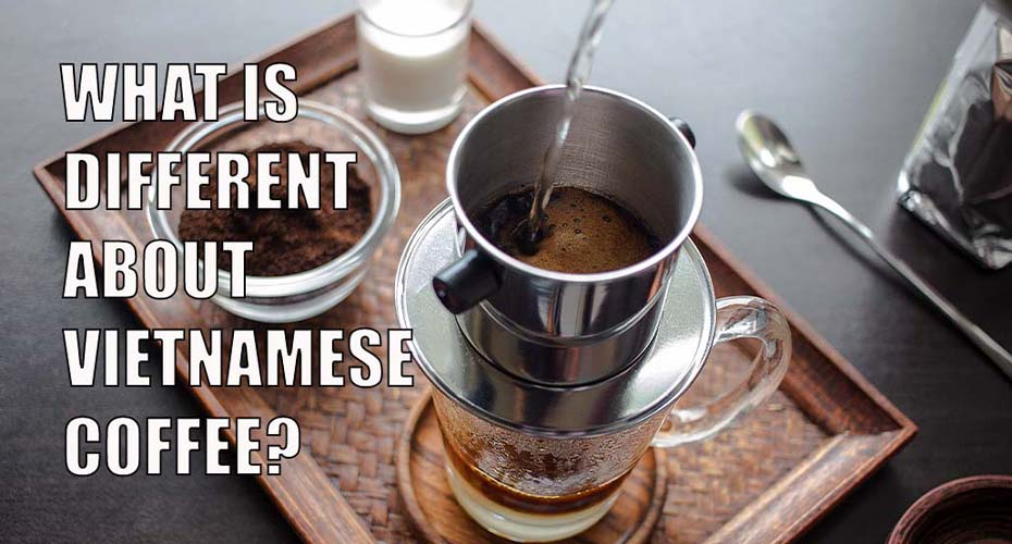 Why Is Vietnamese Coffee So Strong Coffee Brat